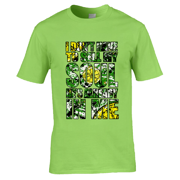 I-don't-have-to-sell-my-soul-splatter-in-lime-green