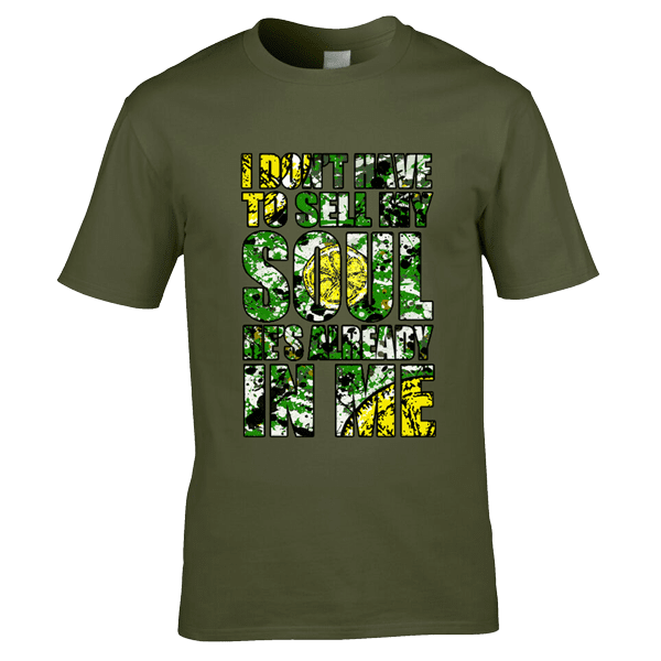 I-don't-have-to-sell-my-soul-splatter-in-military-green