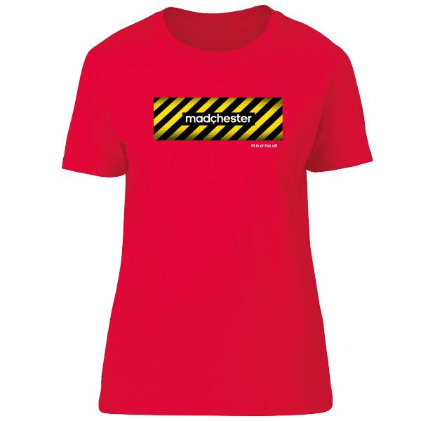 Madchester Fit In Or Fac Off T-Shirt Ladies